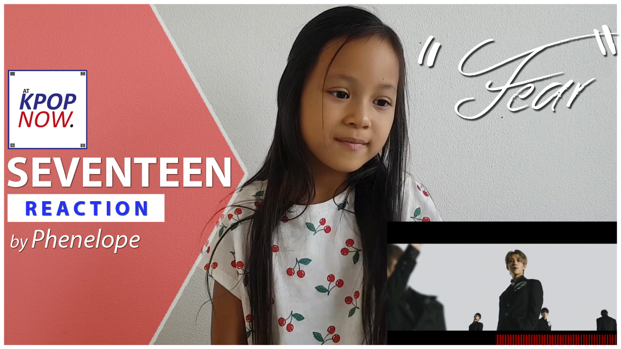 "WATCH: ""SEVENTEEN – Fear"" reaction video by Phenelope!"