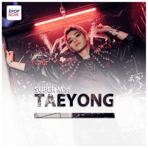 SUPER M TAEYONG Fade by AT KPOP NOW