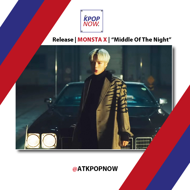"MONSTA X drops serious heat with mv ""Middle of the Night""!"