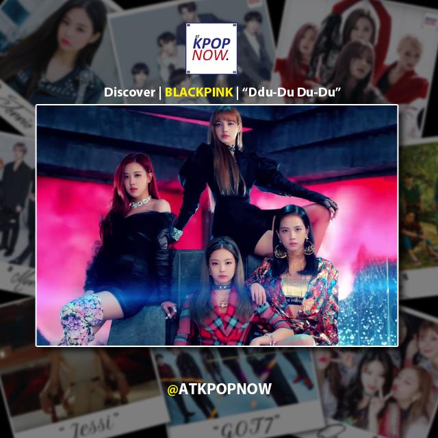 """Discover Music: BLACKPINK – """"Ddu-Du Ddu-Du"""""""
