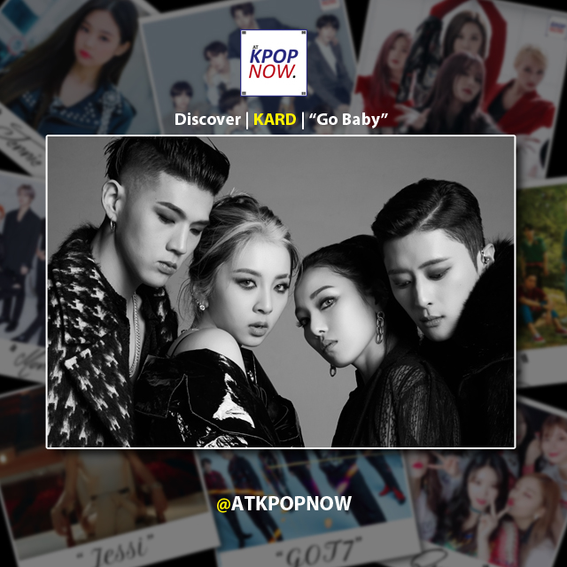 """Discover Music: K.A.R.D. – """"Go Baby"""""""